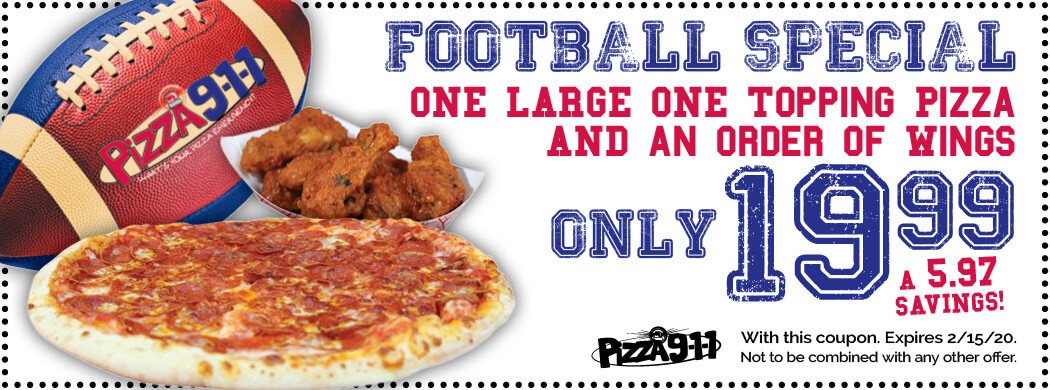 Football Coupon Pizza 911 Special 2/15/20